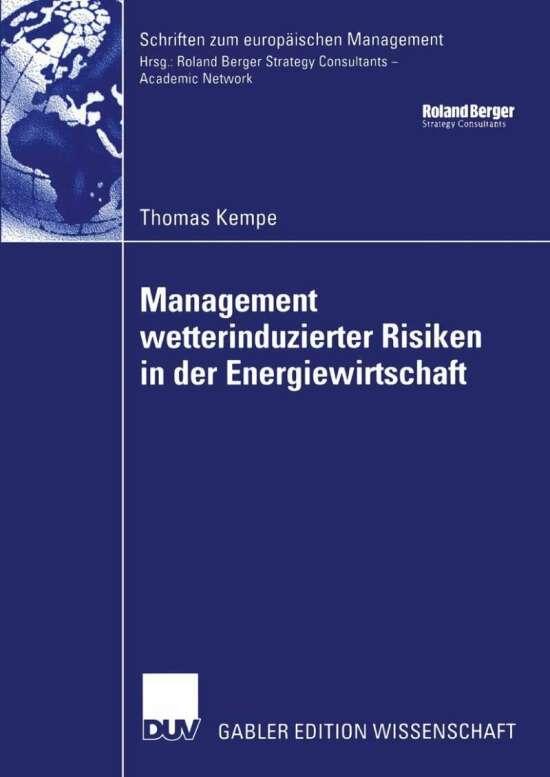 Management wetterinduzierter Risiken in der Energiewirtschaft