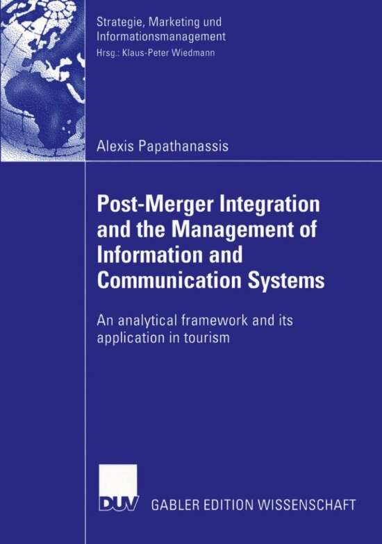 Post-Merger Integration and the Management of Information and Communication Systems
