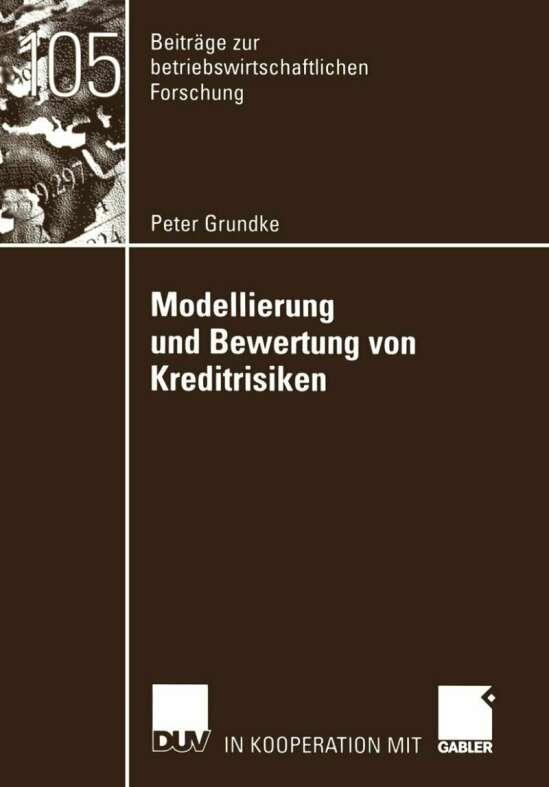 Modellierung und Bewertung von Kreditrisiken