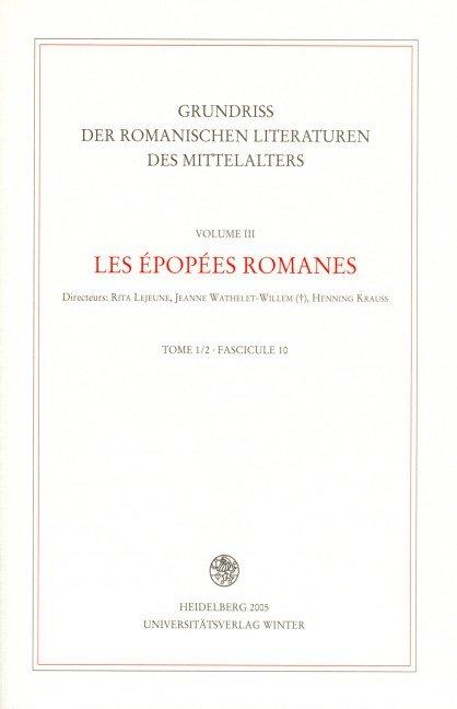 Grundriss der romanischen Literaturen des Mittelalters / C. Franco-italien et épopée franco-italienne
