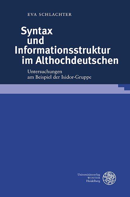 Syntax und Informationsstruktur im Althochdeutschen