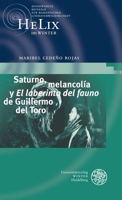 Saturno, melancolía y 'El laberinto del fauno' de Guillermo del Toro