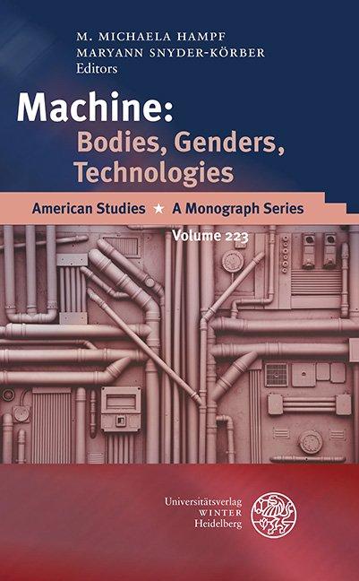 Machine: Bodies, Genders, Technologies