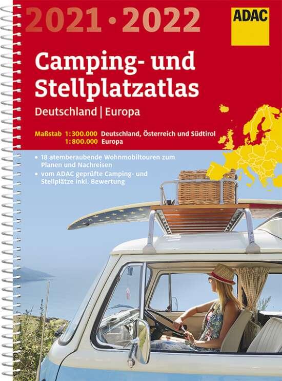 ADAC Camping- und Stellplatzatlas Deutschland/Europa 2021/2022
