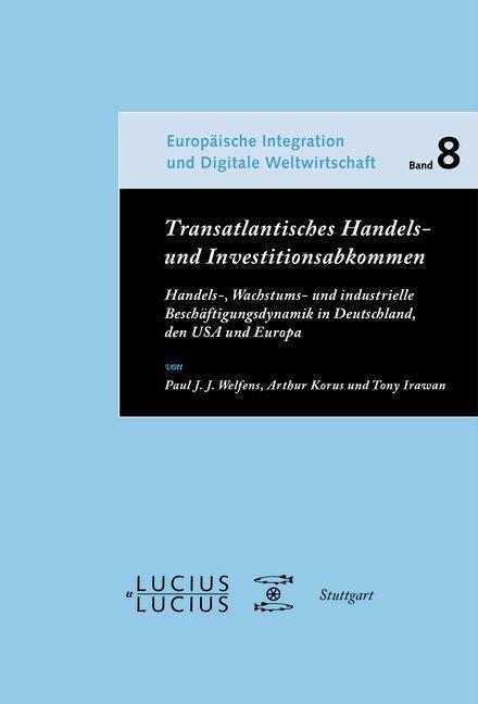 Transatlantisches Handels- und Investitionsabkommen