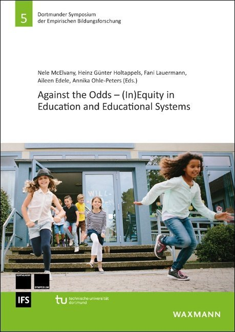 Against the Odds – (In)Equity in Education and Educational Systems