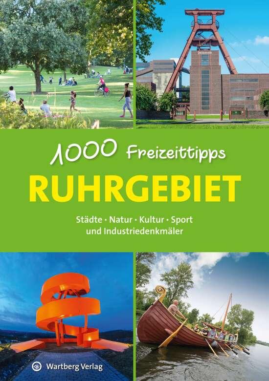 Ruhrgebiet - 1000 Freizeittipps