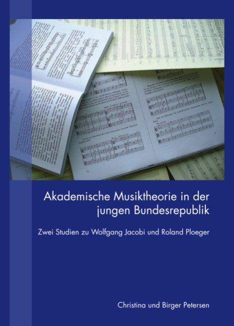 Akademische Musiktheorie in der jungen Bundesrepublik