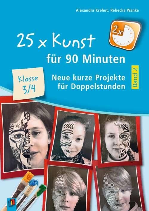25 x Kunst für 90 Minuten – Band 2 – Klasse 3/4