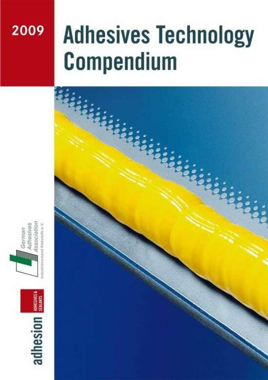 Adhesives Technology Compendium 2009