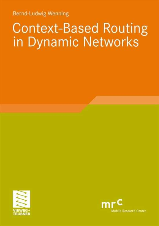 Context-Based Routing in Dynamic Networks