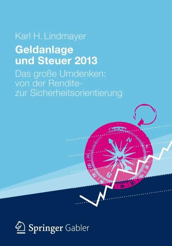 Geldanlage und Steuer 2013