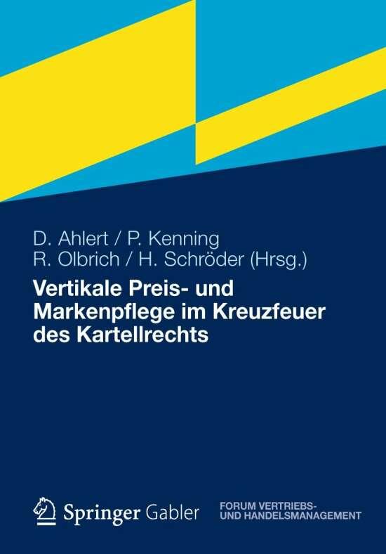 Vertikale Preis- und Markenpflege im Kreuzfeuer des Kartellrechts