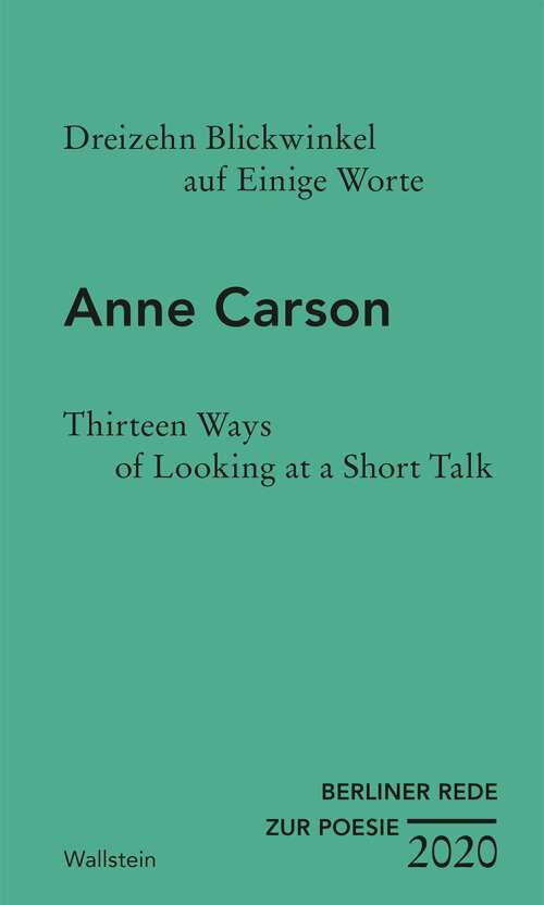 Dreizehn Blickwinkel auf Einige Worte / Thirteen Ways of Looking at a Short Talk