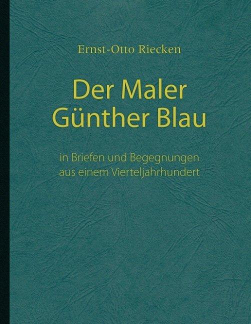 Der Maler Günther Blau