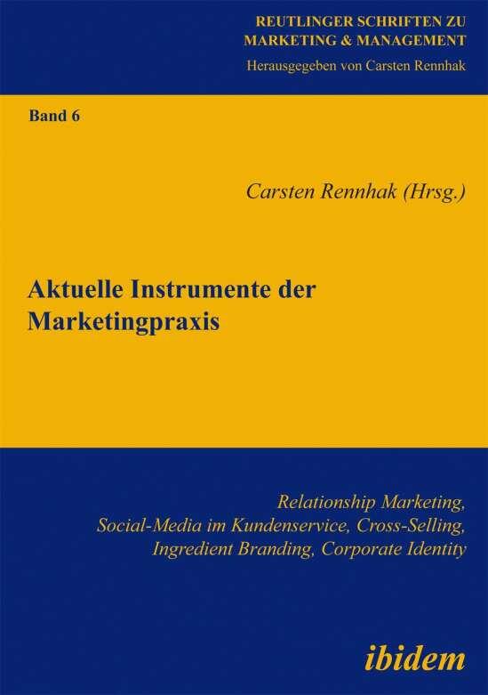 Aktuelle Instrumente der Marketingpraxis