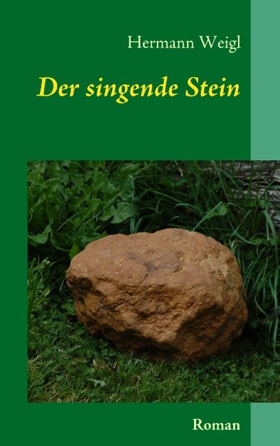 Der singende Stein
