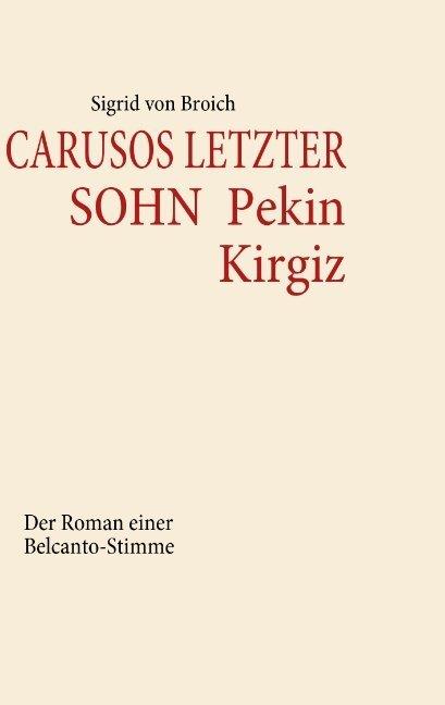 Carusos letzter Sohn - Pekin Kirgiz