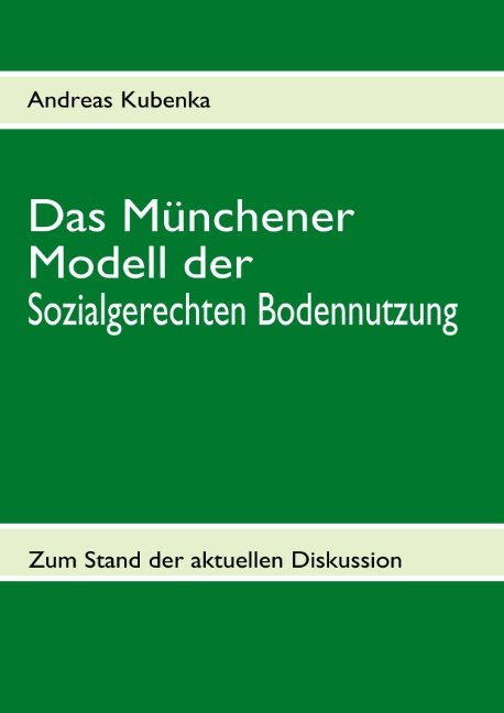 Das Münchener Modell der Sozialgerechten Bodennutzung