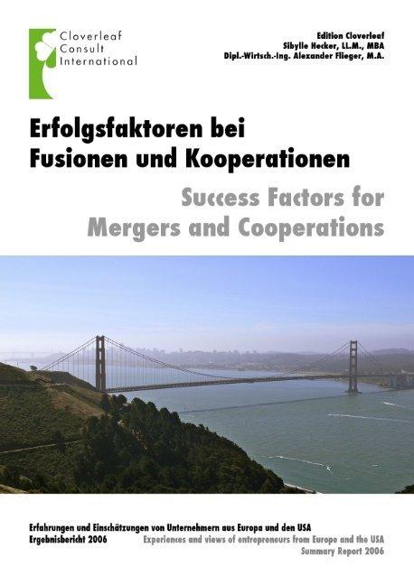 Erfolgsfaktoren für Fusionen und Kooperationen