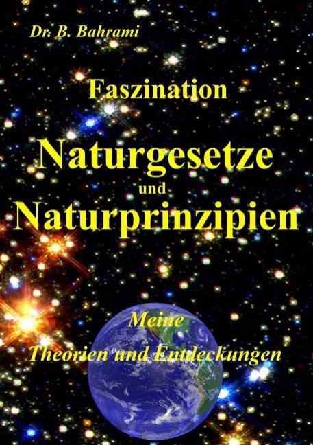 Faszination Naturgesetze und Naturprinzipien