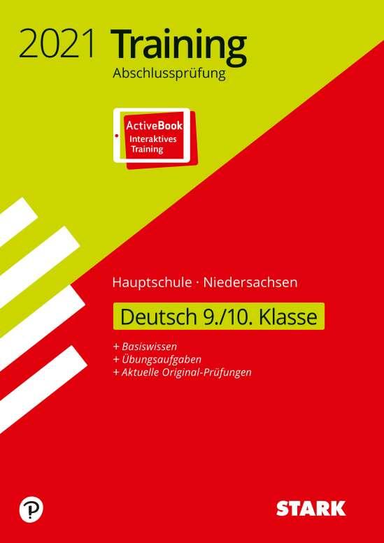 STARK Training Abschlussprüfung Hauptschule 2021 - Deutsch 9./10. Klasse - Niedersachsen