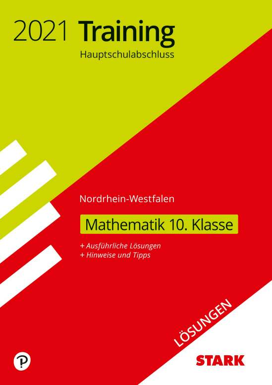 STARK Lösungen zu Training Hauptschulabschluss 2021 - Mathematik 10. Klasse - NRW