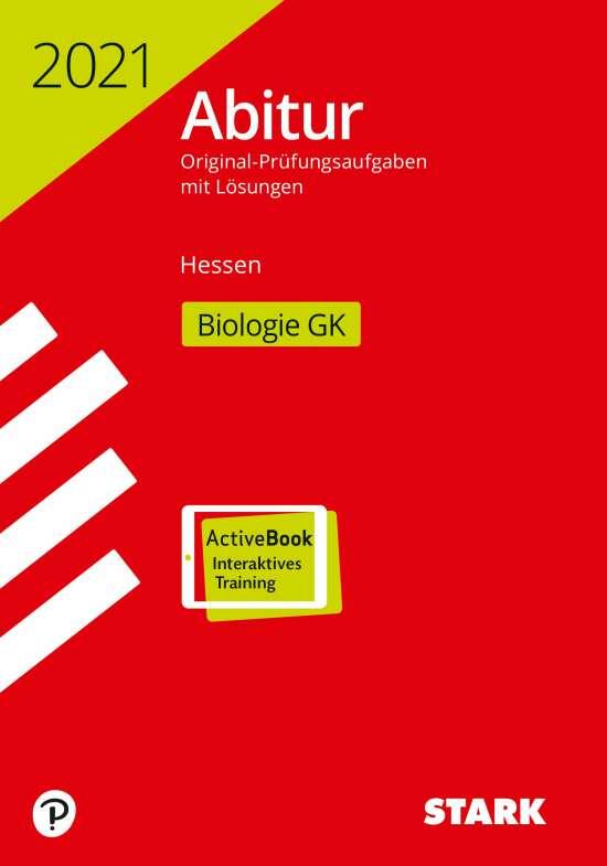 STARK Abiturprüfung Hessen 2021 - Biologie GK