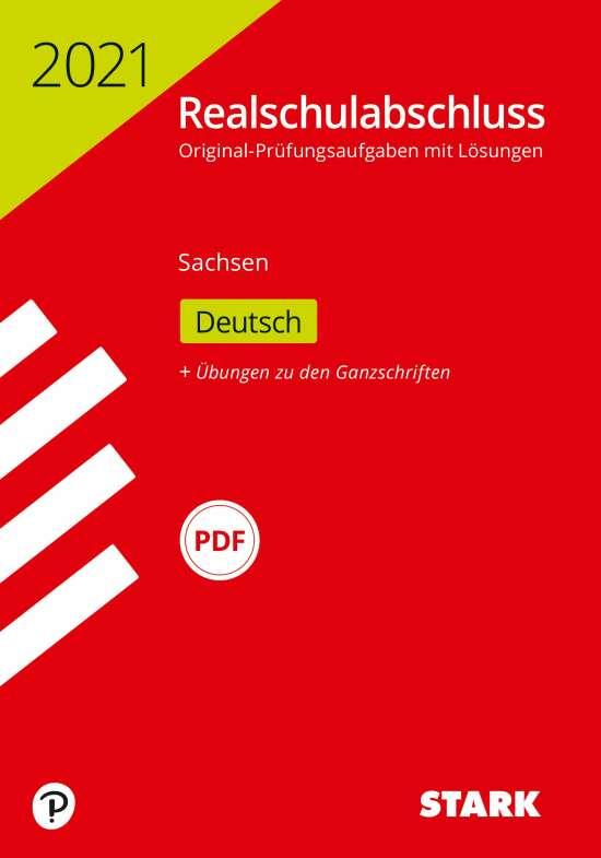 STARK Original-Prüfungen Realschulabschluss 2021 - Deutsch - Sachsen