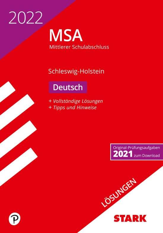STARK Lösungen zu Original-Prüfungen und Training MSA 2022 - Deutsch - Schleswig-Holstein