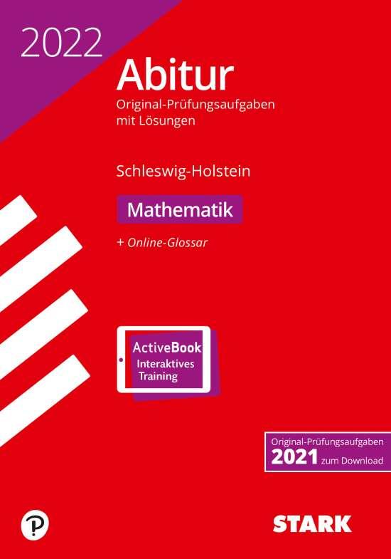 STARK Abiturprüfung Schleswig-Holstein 2022 - Mathematik