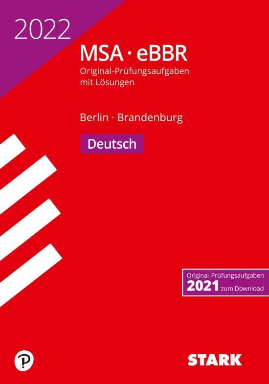STARK Original-Prüfungen MSA/eBBR 2022 - Deutsch - Berlin/Brandenburg