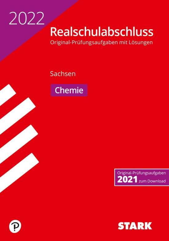 STARK Original-Prüfungen Realschulabschluss 2022 - Chemie - Sachsen