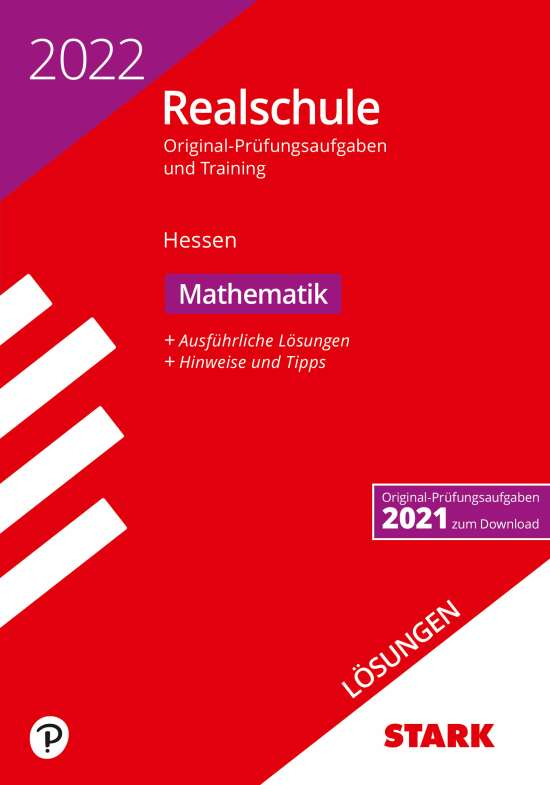 STARK Lösungen zu Original-Prüfungen und Training Realschule 2022 - Mathematik - Hessen