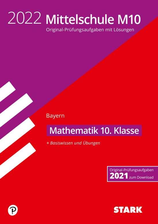 STARK Original-Prüfungen und Training Mittelschule M10 2022 - Mathematik - Bayern