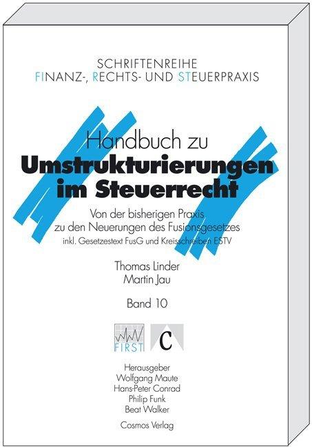 Handbuch zu Umstrukturierungen im Steuerrecht