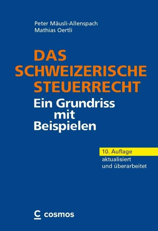 Das schweizerische Steuerrecht