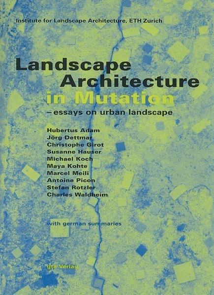 Landscape Architecture in Mutation