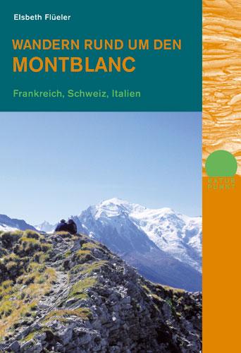 Wandern rund um den Montblanc