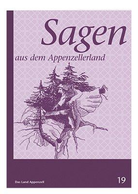 Sagen aus dem Appenzellerland