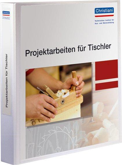 Projektarbeiten für Tischler