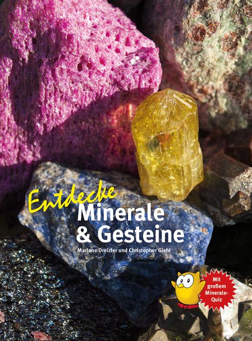 Entdecke Minerale und Gesteine