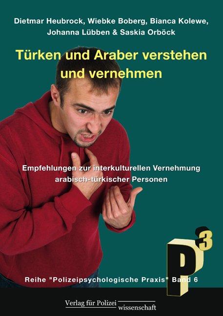 Türken und Araber verstehen und vernehmen