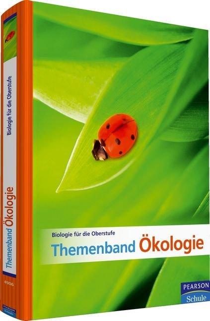 Biologie für die Oberstufe - Themenband Ökologie