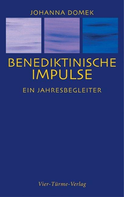 Benediktinische Impulse