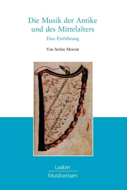 Die Musik der Antike und des Mittelalters