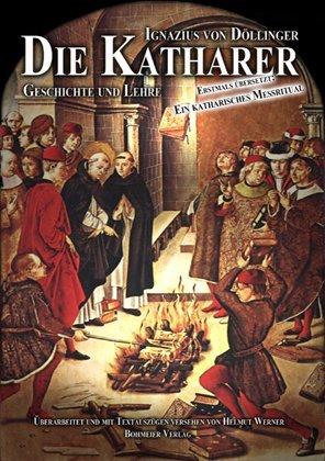 Die Katharer - Geschichte und Lehre
