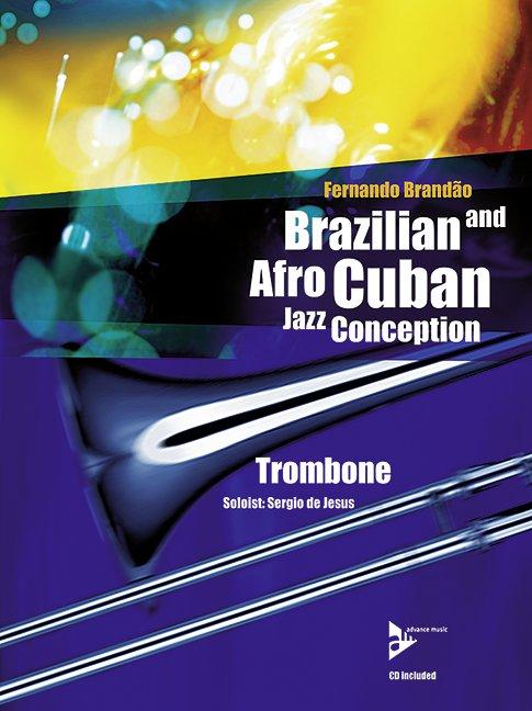 Brazilian and Afro-Cuban Jazz Conception - Trombone