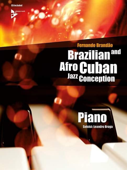 Brazilian and Afro-Cuban Jazz Conception - Piano