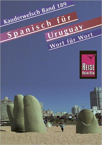 Spanisch für Uruguay - Wort für Wort